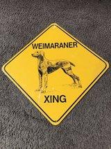 Weimaraner crossing metal sign - new in Travis AFB, California