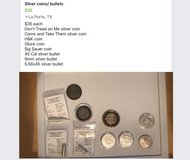 Silver coins/ bullets in Baytown, Texas
