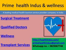 Get Low  Cost Medical Treatment in India - Prime HealthIndus & Wellness in Los Angeles, California