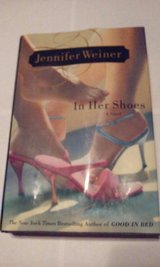 In Her Shoes c2002 Jennifer Weiner Hardcover Edition in Elgin, Illinois
