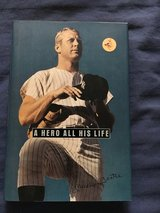 Book: Mickey Mantle, A Hero All His Life in Chicago, Illinois