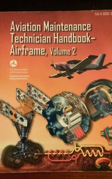 Aviation Maintenancel Technician Handbook- Airframe Volume 2 (8083-31) in Fort Rucker, Alabama
