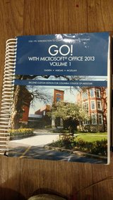 GO! With Microsoft Office 2013 Vol. 1 in Hinesville, Georgia