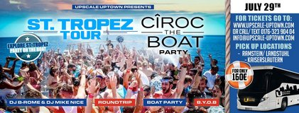 "St.Tropes Tour ""Ciroc The Boat Party"" in Ramstein, Germany"