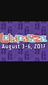 4 - Lollapalooza 4 day passes August 3-6 in Joliet, Illinois