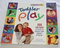 "GYMBOREE ""Toddler Play"" Softback Book 100 Fun-Filled Activities For Toddlers in Joliet, Illinois"