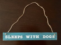 NEW - HandMade Wood Sign - Sleeps With Dogs in Fort Campbell, Kentucky