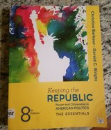 Keeping the Republic; Power and Citizenship in American Politics, The Essentials 8th Edition in Vacaville, California