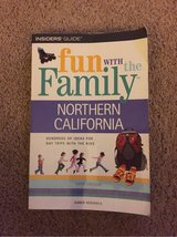 Fun with the Family - Northern California in Vacaville, California