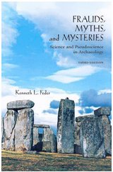 Frauds, Myths and Mysteries in Archaeology in Fairfield, California