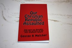 Our Christian Republic Assaulted in Alamogordo, New Mexico