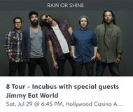 2 Tickets Incubus w Jimmy Eat World in Aurora, Illinois