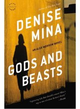 """""""Gods and Beasts"""" by Denise Mina in Fairfield, California"""