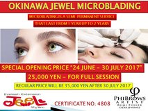 OKINAWA JEWEL MICROBLADING 25,000 YEN UNTIL 30 JULY 2017 in Okinawa, Japan