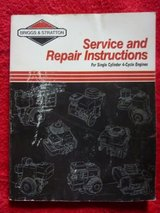 BIGGS & STRATTON REPAIR & MAINTENCE MANUAL; #270962-1/90 in Fort Leonard Wood, Missouri