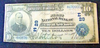 Vintage Currency - 1903 10 Dollar National Currency - The First National Bank Of The City Of New... in Cherry Point, North Carolina