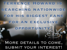 Are you a Terrence Howard Superfan? in Phoenix, Arizona