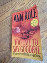 """Too Late To Say Goodbye"" by Ann Rule in Sandwich, Illinois"