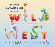 The Best Alphabet Book in the Wild West Hard Cover With Dust Jacket Age 3 - 7 in Morris, Illinois