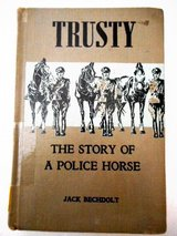 Trusty The Story Of A Police Horse `1st Eddtion 1947 Rare book in Lake Elsinore, California