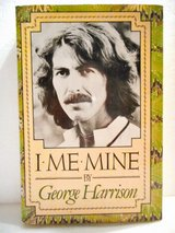 I, Me, Mine George Harrison's autobiography 1981 in Lake Elsinore, California