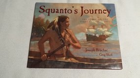 Thanksgiving Book - Squanto's Journey - Ages 6-9 - 2000 in Naperville, Illinois