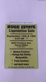 Huge Estate Sale Fri Sat September 15th & 16th  8:00 AM - ? in Yucca Valley, California