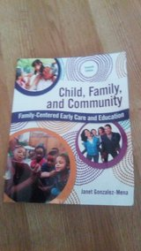 Early childhood education book (Child, Family, and Community) family centered Early Care and Edu... in Warner Robins, Georgia