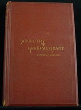 Desirable First Edition Ancestry of General Grant by Edward Marshall in Spangdahlem, Germany