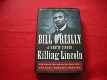 KILLING LINCOLN BY BILL O 'REILY AND MARTIN DUGARD in Palatine, Illinois
