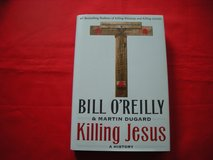 KILLING JESUS BY BILL O'REILY AND MARTIN DUGARD in Palatine, Illinois
