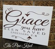 BY GRACE YOU HAVE BEEN SAVED PAINTED SIGN in Fort Polk, Louisiana