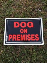 NEW Dog on Premises Sign in Camp Lejeune, North Carolina