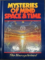 Mysteries of Space & Time The Unexplained Vol #2 Hard Cover Book in Morris, Illinois