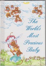 RARE The Worlds Most Precious Baby ~ A Book For A New Baby 1993 Hard Cover in Shorewood, Illinois