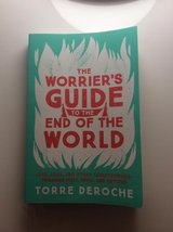 """The Worrier's Guide To The End Of The World"" by Torre Deroche-- Gently used paperback book in Ramstein, Germany"