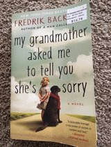 My Grandmother Asked Me to Tell you She's Sorry in Fort Riley, Kansas