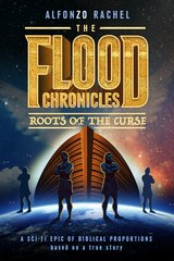 The Flood Chronicles: Roots of the Curse in 29 Palms, California