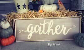 Handpainted Gather sign in Sandwich, Illinois