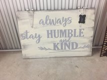 Always stay humble sign in Camp Lejeune, North Carolina