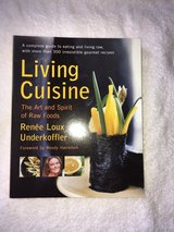 Living Cuisine: The Art and Spirit of Raw Foods by Renee Loux Underkoffler in Oswego, Illinois