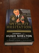 Without Hesitation by Gen (ret) Hugh Shelton in Ramstein, Germany