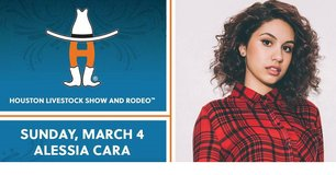 "(2) ""ALESSIA CARA"" 1st Row/Sidelines/Lowers Rodeo Tix - Sun, March 4 - Call Now! in Pearland, Texas"