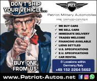 Selling Your Vehicle ?? -- PMA wants to buy it! in Grafenwoehr, GE