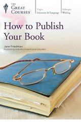 How to Publish Your Book - The Great Courses in Kingwood, Texas