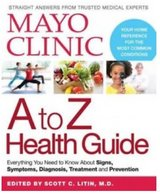 Mayo Clinic A to Z Health Guide - Hardbound REDUCED in Kingwood, Texas
