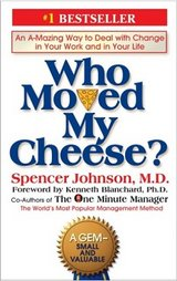Who Moved My Cheese? – Johnson, MD (hardcover) in Kingwood, Texas