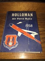 1958 Holloman Air Force Base Yearbook in Alamogordo, New Mexico