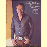 LOVE STORY ANDY WILLIAMS 1975 SONGBOOK SHEET MUSIC in Westmont, Illinois