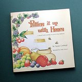 1976 Putting it up with Honey Cookbook in Aurora, Illinois